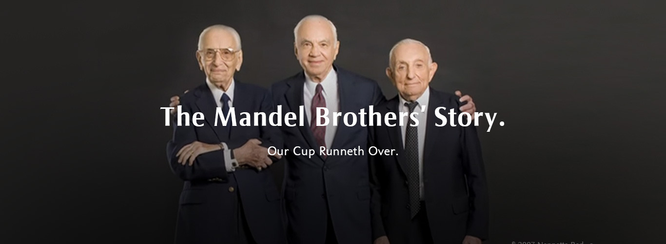 "The Mandel Brothers Share Their Story In The Video ""OUR CUP RUNNETH OVER"""