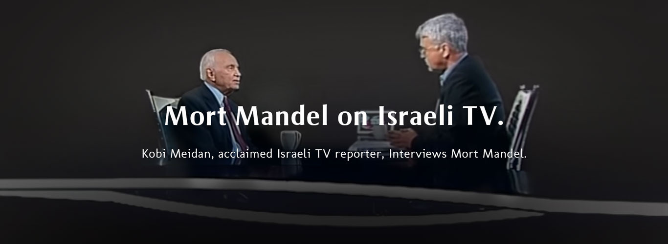 "Israeli Journalist, Kobi Meidan, Interviews Morton L. Mandel For Award-Winning TV Show ""Across Israel"""