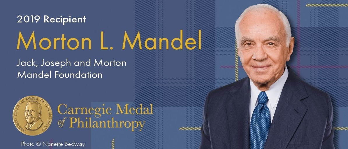 Morton L. Mandel Selected As A Recipient Of The Carnegie Medal Of Philanthropy