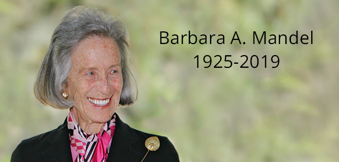 RENOWNED PHILANTHROPIST AND JEWISH COMMUNAL LEADER  BARBARA A. MANDEL PASSES AWAY AT 93 YEARS OLD
