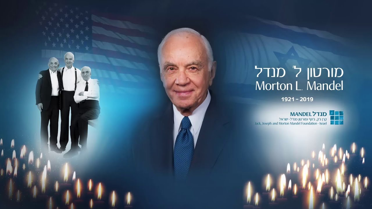 Remembering Morton L. Mandel: Online Memorial Ceremony Held In Israel To Commemorate The First Anniversary Of His Passing